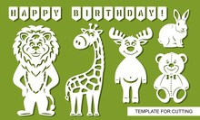 Set Of Animal Silhouettes For Cutting: Funny Giraffe, Cute Teddy Bear, Rabbit (hare), Lion, Deer And Happy Birthday Flags. White Cartoon Characters On A Green Background. Templates For Laser Cut.