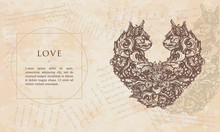 Love. Two Cats In Form Of Heart. Renaissance Background. Medieval Manuscript, Engraving Art