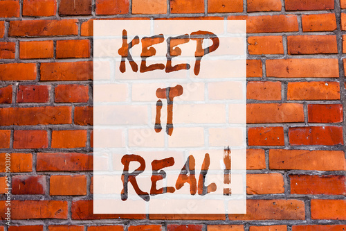 Vászonkép  Handwriting text writing Keep It Real