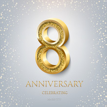 8th Anniversary Celebrating Golden Text And Confetti On Light Blue Background. Vector Celebration 8 Anniversary Event Template.