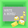 Leinwanddruck Bild - Word writing text Write A Novel. Business concept for Be creative writing some literature fiction become an author