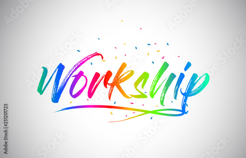 Obraz na plátne Workship Creative Vetor Word Text with Handwritten Rainbow Vibrant Colors and Confetti