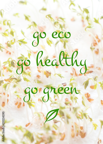 Slogan Go Eco Go Healthy Go Green Banner With Green Sprouts On The Background Buy This Stock Photo And Explore Similar Images At Adobe Stock Adobe Stock