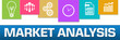 Market Analysis Business Symbols Colorful On Top Horizontal