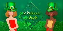 Beautiful Green Greeting Card For St. Patricks Day. Two Girls Together. Dark-skinned And Light-skinned Girls In Green Hats And Drops Of Beer.