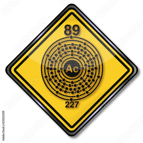 Photo Chemieschild und Chemiezeichen mit ActiniumSchild 2245