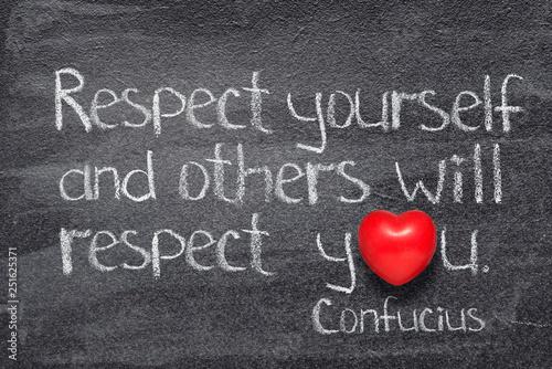 Photo  respect yourself Confucius