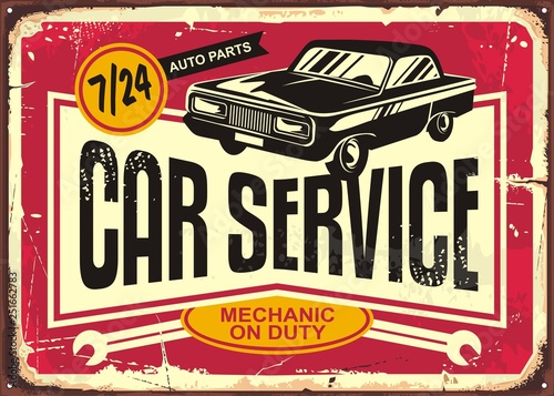 Car service vintage tin sign. Antique plaque with retro car on red damaged background. Vector illustration.
