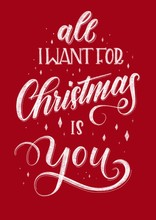 """Lettering """"All I Want For Christmas Is You"""""""
