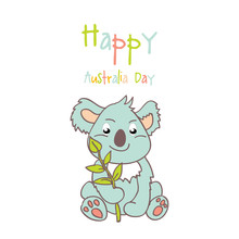 Happy Australia Day With A Cartoon Koala. Celebratory Background With Flowers And Leaves. Layout Design Template For Cards, Banner, Poster, Flyer. Tipografiya Illustration.