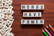 Words Have Power Word Cube On Wood Background ,English Language Learning Concept