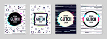 Set Of Modern Trendy Design Background In Modern Distorted Glitch Style. Good For Covers Posters, Banners, Flyers, Placards. A4 Format. Vector Illustration. EPS 10.