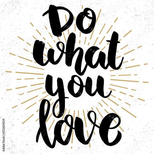 Obraz na plátně  Do what you love