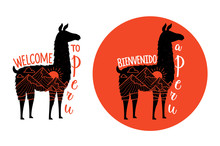 Vector Illustration Set With Llama Animal Silhouette And Lettering Spanish Phrase - Bienvenido A Peru And English -Welcome To Peru.
