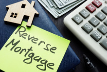 Reverse Mortgage Written On A ...
