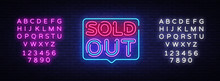 Sold Out Neon Text Vector Design Template. Sold Out Neon Logo, Light Banner Design Element Colorful Modern Design Trend, Night Bright Advertising, Bright Sign. Vector. Editing Text Neon Sign