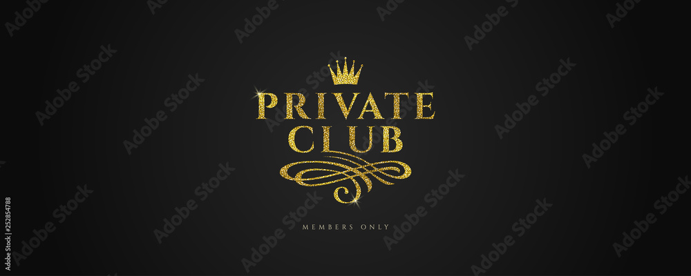 Fototapeta Private club - Glitter gold logo with crown and flourishes element  on black background. Vector illustration.