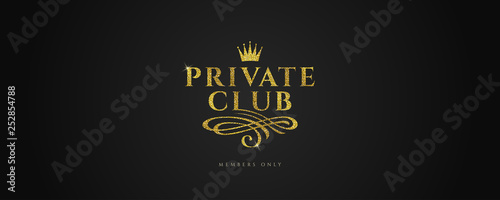 Photographie  Private club - Glitter gold logo with crown and flourishes element  on black background