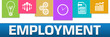 Employment Business Symbols Colorful On Top Horizontal