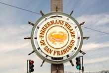 Fisherman's Wharf Sign In San ...