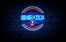 A Blue And Red Neon Sign On A Brick Wall That Reads: GENERATION Z .