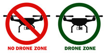 No Drone Zone And Drones Allowed Template. Flat Design Of Drone Icon With Action Camera. Logo Concept. Isolated Vector Illustration.