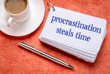 Procrastination Steals Time Re...