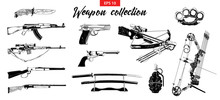 Vector Engraved Style Illustration For Logo, Emblem, Label Or Poster. Hand Drawn Sketch Set Of Different Weapons Isolated On White Background. Detailed Vintage Doodle Drawing.