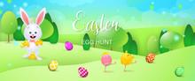 Easter Egg Hunt Bright Banner Design. Cartoon Bunny Hugging Little Chicks, Eggs On Grass. Illustration Can Be Used For Posters, Flyers, Leaflets