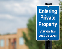 Entering Private Property Sign