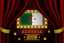 Show Time Board For Performance, Cinema, Entertainment, Roulette, Poker Of Algeria Country Event. Shining Light Bulbs Vintage Of Algeria Country Name