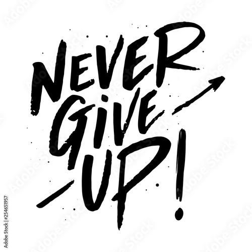 Fotografie, Obraz  Never give up lettering. Eps 10.