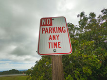 No Parking Any Time Traffic Sign