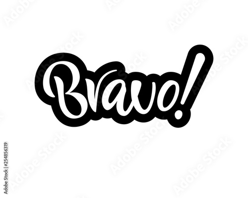 Cuadros en Lienzo Hand lettering phrase Bravo. Isolated word. Vector illustration.