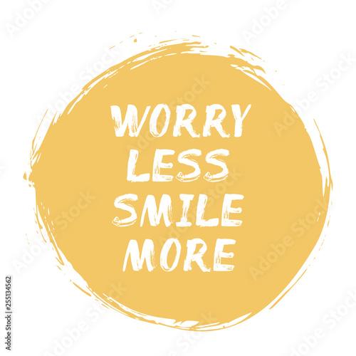 Платно Worry Less Smile More