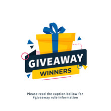 Giveaway Winners Poster Template Design For Social Media Post Or Website Banner. Gift Box Vector Illustration With Modern Typography Text Style.