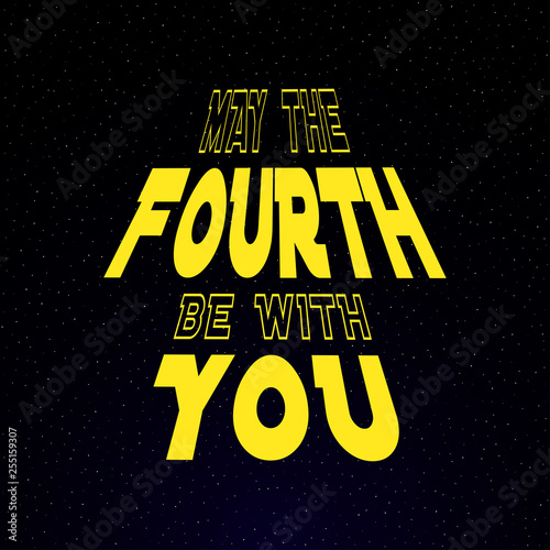 May the fourth be with you lettering on starry background Wallpaper Mural