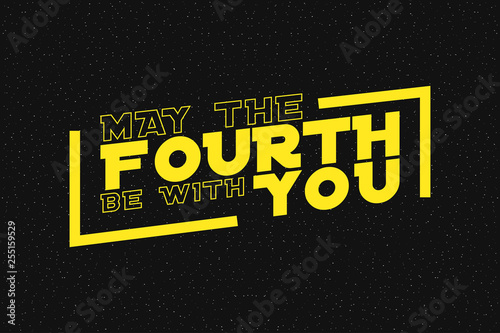 Fotografía  May the fourth be with you lettering on starry background