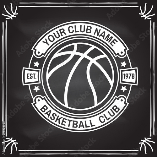 Fototapeta Basketball club badge. Vector. Concept for shirt, print, stamp. Vintage typography design with basketball ball silhouette. obraz na płótnie