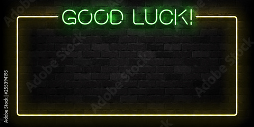 Tableau sur Toile Vector realistic isolated neon sign of Good Luck frame logo for template decoration and layout covering on the wall background