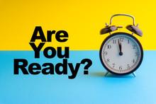 ARE YOUR READY Inscription Wri...