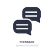 feedback icon on white background. Simple element illustration from Social media marketing concept.