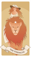 Major Arcana Tarot Cards. The Strength. Beautiful And Young Girl Wearing A Hat Adorned With A Flower And The Symbol Of Infinity, Riding On The Back Of A Domesticated Lion.