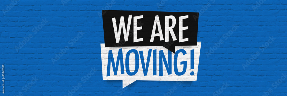 Fototapety, obrazy: We are moving
