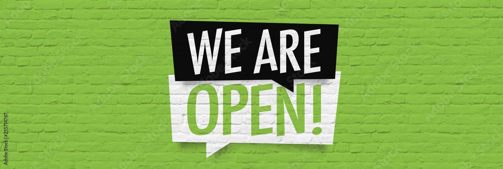 Fototapeta We are open !