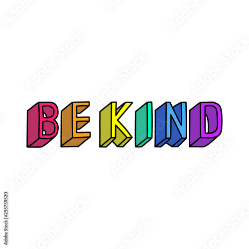 "Photographie ""Be kind"" slogan"
