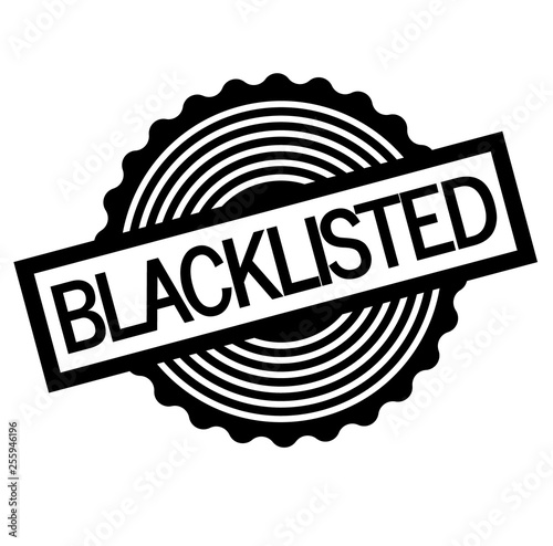 Photo Blacklisted stamp on white