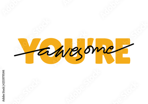 You are awesome Lettering Poster, isolated vector