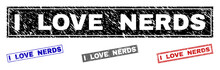 Grunge I LOVE NERDS Rectangle Stamp Seals Isolated On A White Background. Rectangular Seals With Distress Texture In Red, Blue, Black And Grey Colors.