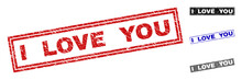 Grunge I LOVE YOU Rectangle Stamp Seals Isolated On A White Background. Rectangular Seals With Grunge Texture In Red, Blue, Black And Gray Colors.